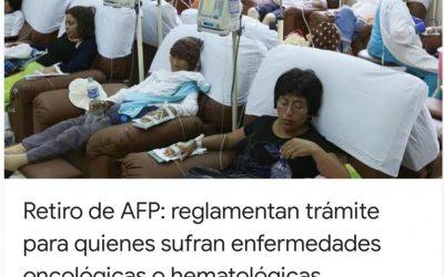 ENFERMOS DE CANCER U OTRA ENFERMEDAD GRAVE YA PUEDEN RETIRAR HASTA 17,200 SOLES DE AFP